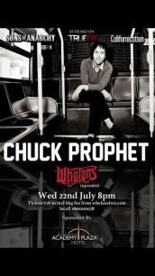 Chuck Prophet July 22nd